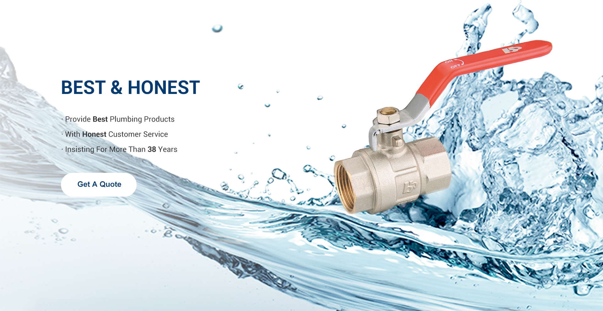Best & Honest · Provide Best Plumbing Products · With Honest Customer Service · Insisting for More than 38 Years